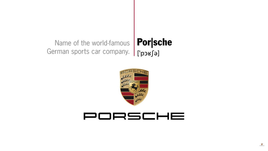 How do you pronounce Porsche?