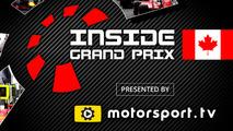 Inside Grand Prix 2016: Canada