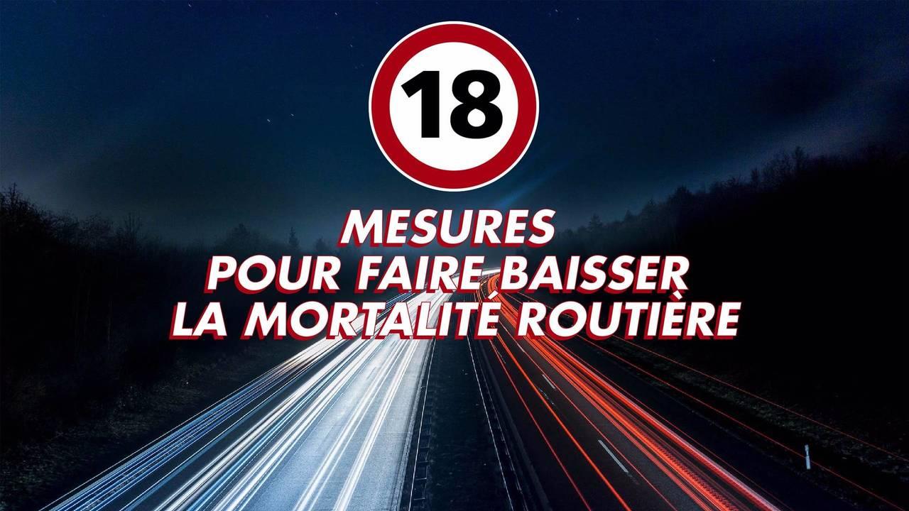 18 mesures pour baisser la mortalité routière